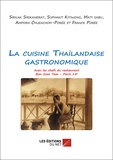 Franck Porée - La cuisine Thaïlandaise gastronomique.