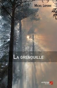 Michel Lapierre - La grenouille.