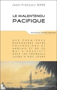 Jean-François Baré - La malentendu pacifique.