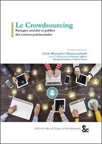 Cécile Meynard et Thomas Lebarbé - Le Crowdsourcing - Partager, enrichir et publier des sources patrimoniales.