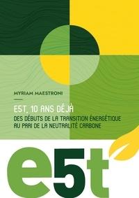 Myriam Maestroni et De dotation e5t Fonds - Le livre des 10 ans.