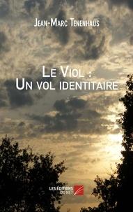 Le viol : un vol identitaire.pdf
