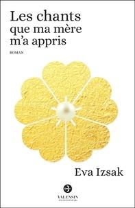 Eva Izsak et Philippe Banquet - Les chants que ma mère m'a appris.