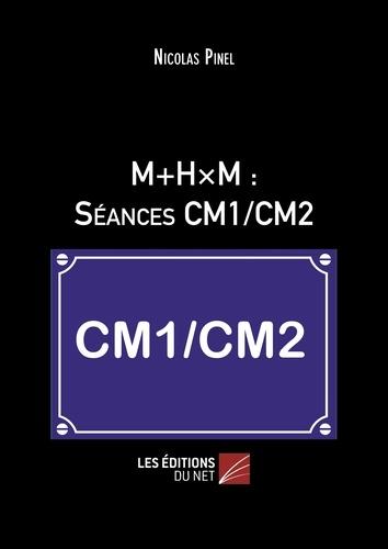 M+HxM : séances CM1/CM2