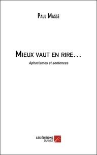 Paul Massé - Mieux vaut en rire....