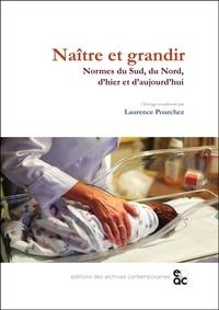Laurence Pourchez - Naître et grandir.