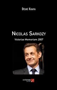 Désiré Kraffa - Nicolas Sarkozy - Victoriae Memoriam 2007.