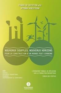 De dotation e5t Fonds et Myriam Maestroni - Nouveaux souffles, nouveaux horizons - Pour la construction d'un monde post-carbone.