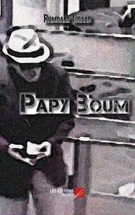 Ramdane Issaad - Papy boum.