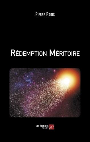 Pierre Paris - Rédemption Méritoire.