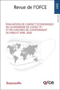 Eric Heyer et Xavier Timbeau - Revue de l'OFCE N° 166, juillet 2020 : Evaluation de l'impact économique de la pandémie de Covid-19 et des mesures de confinement de mars et avril 2020.