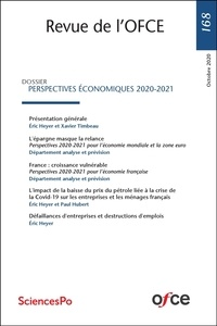 Collectif - Revue de l'OFCE N° 168 - PERSPECTIVES ÉCONOMIQUES 2020-2021.