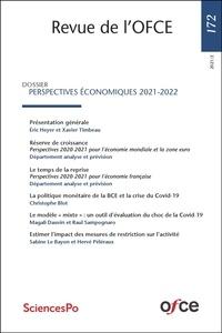 Collectif - Revue de l'OFCE N°172 - PERSPECTIVES ÉCONOMIQUES 2021-2022.