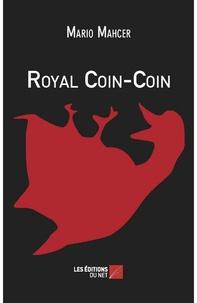 Mario Mahcer - Royal Coin-Coin.