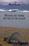 Mélanie Delpont - Voyage en terre de feu et de glace - Traversée à pied de l'Islande.