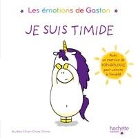 Aurélie Chien Chow Chine - Les émotions de Gaston - Je suis timide.