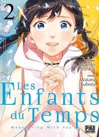 Wataru Kubota - Les Enfants du Temps T02 - Weathering With You.