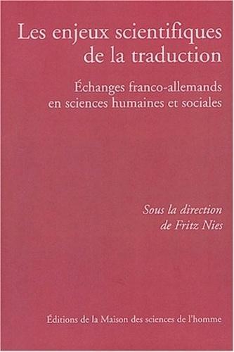 Fritz Nies - Les enjeux scientifiques de la traduction - Echanges franco-allemands en sciences humaines et sociales.