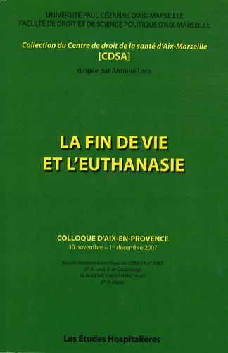 Antoine Leca - La fin de vie et l'euthanasie.