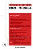 Les Etudes Hospitalières - Revue Générale de Droit Médical N° 39, Juin 2011 : .