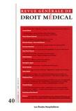 Les Etudes Hospitalières - Revue Générale de Droit Médical N° 40, Septembre 201 : .