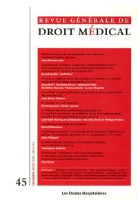 Les Etudes Hospitalières - Revue Générale de Droit Médical N° 45, Décembre 2012 : .