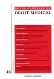 Les Etudes Hospitalières - Revue Générale de Droit Médical N° 46, Mars 2013 : .