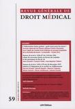 Gérard Mémeteau et Jean-Marie Clément - Revue Générale de Droit Médical N° 59, juin 2016 : L'information du/au patient : quels mots pour les maux ?.