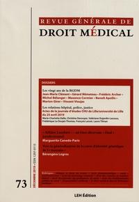 Jean-Marie Clément et Gérard Mémeteau - Revue Générale de Droit Médical N° 73, décembre 2019 : Les vingt ans de la RGDM ; Les relations hôpital, police, justice.