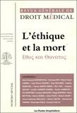 François Vialla et Sophie Demichel - Revue Générale de Droit Médical N° Spécial : L'éthique et la mort - Ethos kai Thanatos.