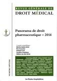 Marine Aulois-Griot et Antoine Leca - Revue Générale de Droit Médical N° spécial : Panorama de droit pharmaceutique.