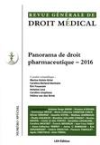 Marine Aulois-Griot et Caroline Berland-Benhaim - Revue Générale de Droit Médical N° spécial : Panorama de droit pharmaceutique.