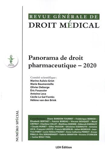 Revue Générale de Droit Médical N° spécial Panorama de droit pharmaceutique -  -  Edition 2020