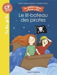 Marie-Hélène Delval - Les fabuleux voyages de Ninon et Lila, Tome 02 - Le lit-bateau des pirates.