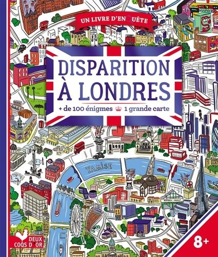 Disparition à Londres. + de 100 énigmes. Avec une grande carte