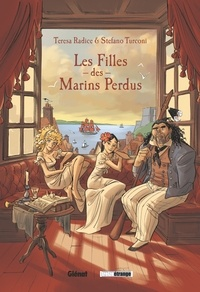 Teresa Radice - Les Filles des marins perdus.