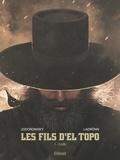 Alejandro Jodorowsky - Les Fils d'El Topo - Tome 01 - Caïn.