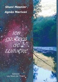 Shani Mesnier et Agnès Marivan - 108 gouttes de Lumière.