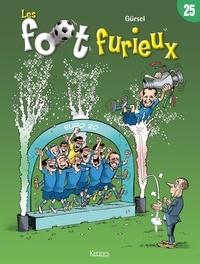 Gürsel - Les Foots Furieux 25 : Les Foot furieux T25 - Euro 2021.