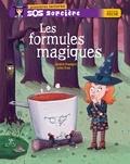 Les formules magiques.