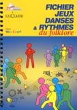 Les Francas - Fichier jeux dansés & rythmés du folklore. 1 CD audio