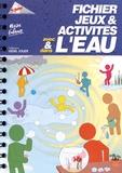 Les Francas - Fichier Jeux et activités avec et dans l'eau.