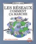 Les Freed et Frank-J Derfler - Les réseaux : comment ça marche - Edition 2002.