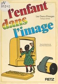 Les Gens d'Images et Paul Almasy - L'enfant dans l'image - Colloque de Rully.