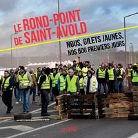 Les gilets jaune de Saint-Avol - Le rond-point de Saint-Avold - Nous, Gilets jaunes, nos 600 premiers jours.