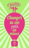 Les Ginettes - Changer sa vie mais en mieux.