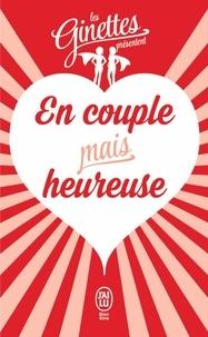 Les Ginettes - En couple mais heureuse.