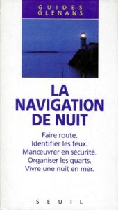 Les Glénans - La navigation de nuit.
