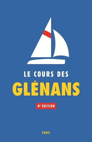 Le cours des Glénans - Format ePub - 9782021370904 - 39,99 €