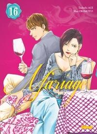 Tadashi Agi - Les Gouttes de Dieu - Mariage - Tome 16.